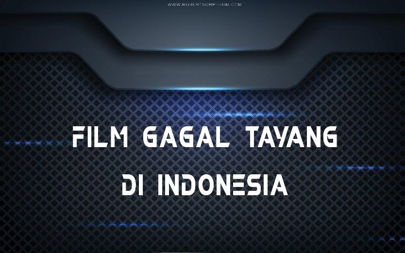 Film Gagal Tayang