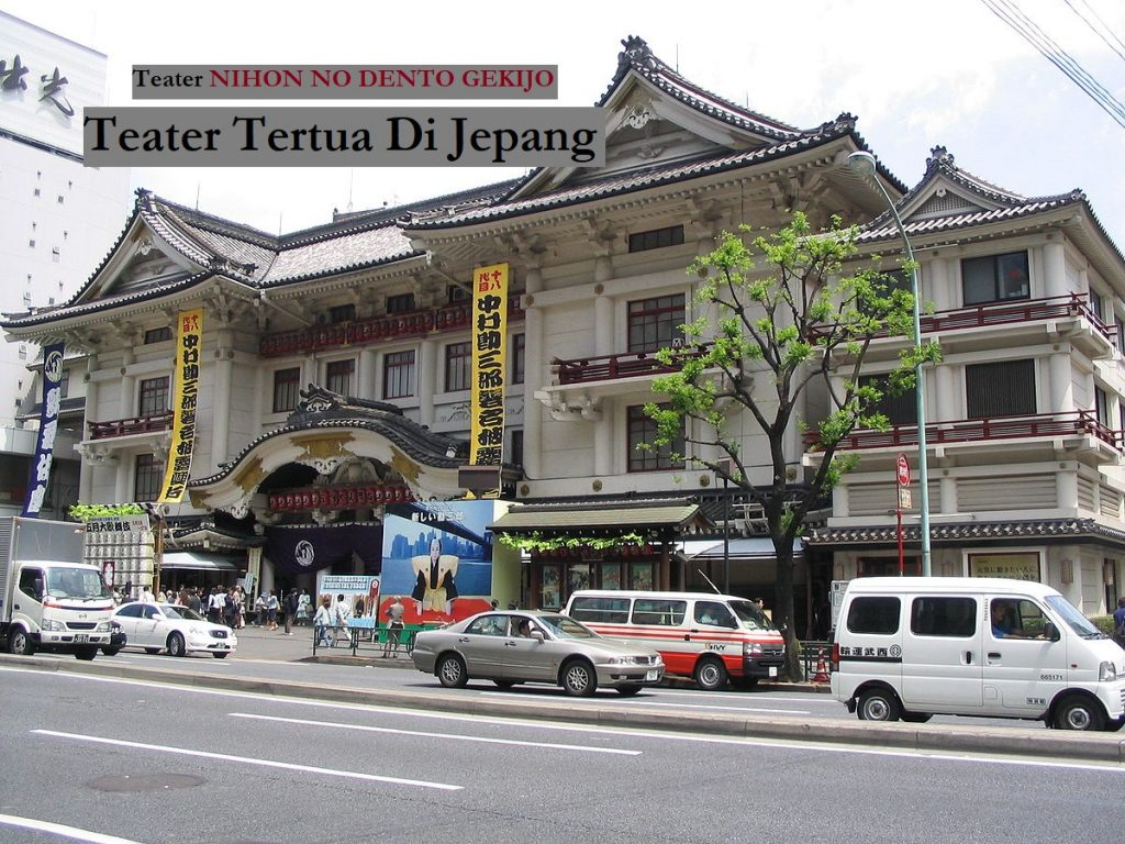 Teater NIHON NO DENTO GEKIJO | Teater Tertua Di Jepang