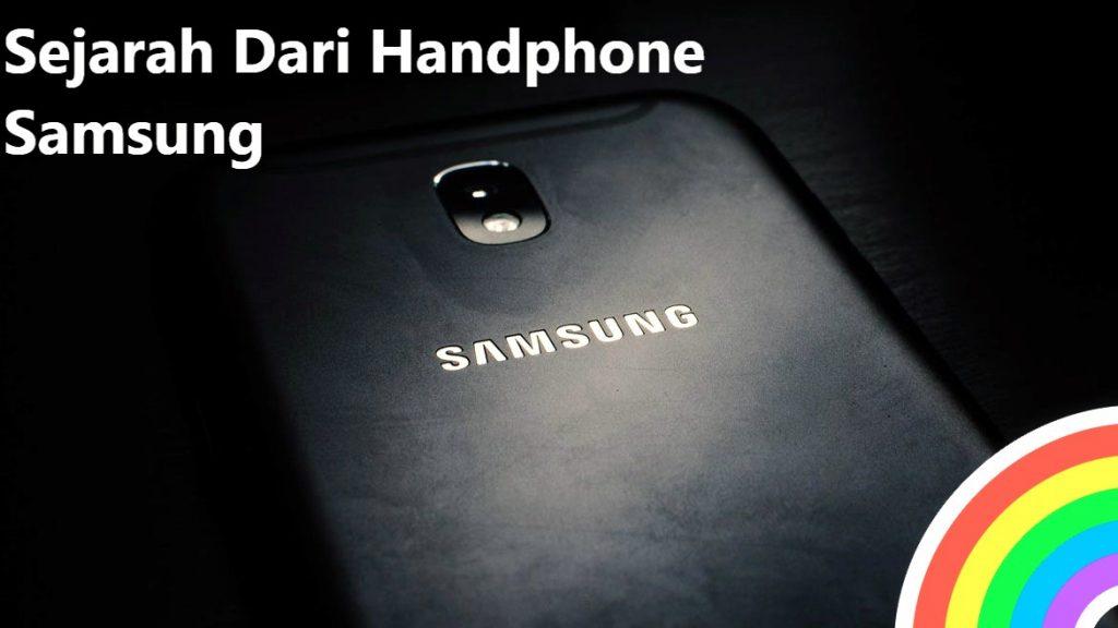 Sejarah Dari Handphone Samsung
