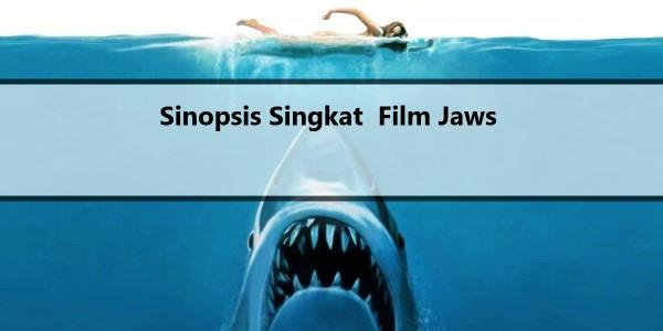Sinopsis Singkat Film Jaws